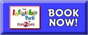 BOOK NOW_Play2Day Inflatable Park
