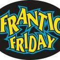 Frantic Friday
