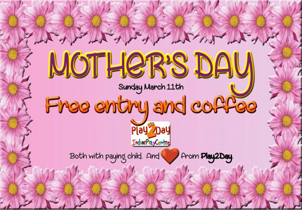 Mothers Day – free Adventure Play Centre entry and coffee too